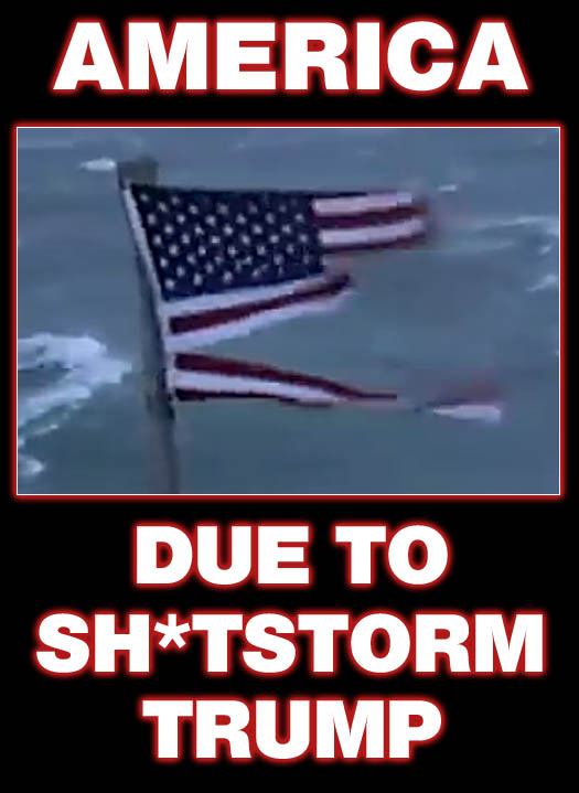 Much like Hurricane Florence demolished the American flag at Frying Pan Tower in North Carolina, category 5 shitstorm, Donald Trump, is shredding American democracy and rule of law.