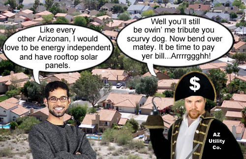 An Arizona electric utility company official and pirate explains to a naive energy independent minded consumer how solar energy really works in the state of Arizona.
