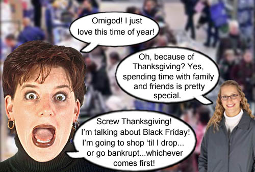 Screw Thanksgiving! Black Friday is America's new favorite holiday.