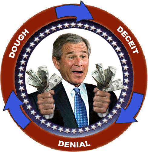 The Bush Administration has commissioned a new logo to more properly reflect the current administration's 'moral' values of Deceit, Denial and Dough.