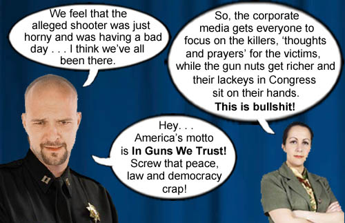 A conservative police captain shows sympathy for the poor shooter and reminds citizens who foolishly want sane gun laws that the motto of the United States is In Guns We Trust.