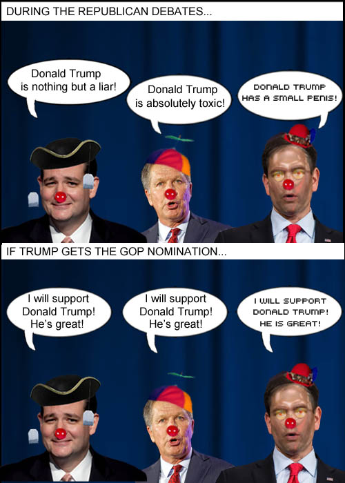 Despite GOP candidates Cruz, Kasich and Marcobot 2016 attacking Donald Trump, they will fecklessly support him if he gets the Republican nomination.