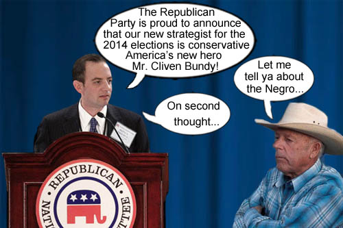 Republican Party chairman, Reince Priebus, announces that new conservative darling, Cliven Bundy, will be the new GOP strategist for the upcoming 2014 elections.