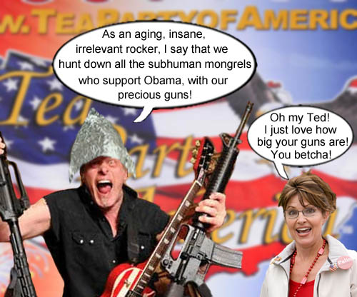 Sarah Palin approves of Ted Nugent's plan to hunt down subhuman mongrel supporters of President Obama.