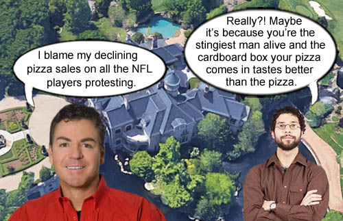 A consumer suggests to Papa John that his sales suck not because of the NFL player protests but because the pizza box tastes better than the pizza and that he's a stingiest man alive.