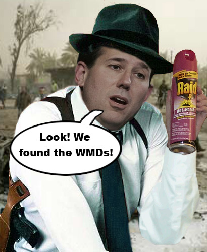 Rick the Dick Santorum has found the WMDs in Iraq