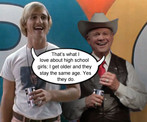 Alabama senate candidate, bible thumper extraordinaire, and colossal hypocrite, Roy Moore, hangs out with Matthew McConaughey's creepy character, David Wooderson from the movie Dazed and Confused and together they scope out the high school girls. Yes they do.