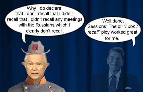 "The ghost of conservative icon, St Ronald Reagan, approves of Attorney Confederate General, Jefferson Beauregard Sessions III, using the ol' ""I don't recall"" ploy, which he used effectively to avoid telling the truth during his presidency."