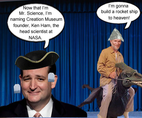 Texas Senator Ted Cruz calls himself Mr. Science and names Creation Museum founder, Ken Ham, as head of NASA.