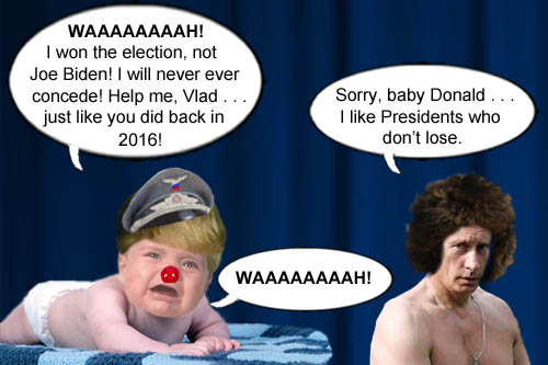 America's Impeached CEO/Dictator and rejected, petulant man child Donald Trump receives a wake-up call from his former BFF Vlad Putin.