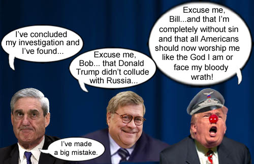 America's CEO/Dictator and 'completely exonerated' Donald Trump proudly proclaims his godliness to the masses while Attorney General and Republican crime obfuscator Bill Barr and former defender of democracy Robert Mueller passively look on.