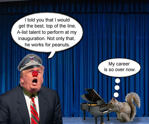 Donald Trump is attracting top notch, A-List entertainers to perform at his inauguration like Nutsy, the piano playing squirrel.