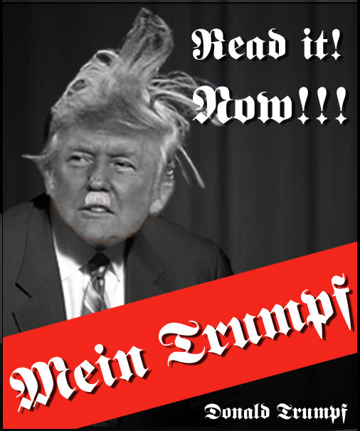 just in time for the holiday season, Donald Trump's new book, Mein Trumpf, makes an ideal stocking stuffer for the fascist in your family.