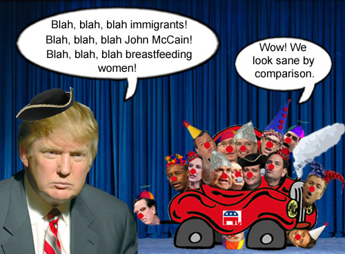 Donald Trump's outrageous statements about immigrants, John McCain and breastfeeding women make the other candidates in the Republican clown car appear sane.