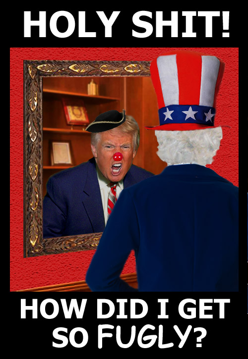 Uncle Sam recoils in horror as he looks in the mirror and sees that he has become a selfish, egotistical, greedy, ultra-materialistic, ulta-competitive asshole, a.k.a. Donald Trump.